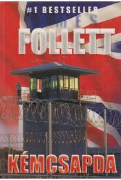 Kémcsapda - James Follett - Régikönyvek