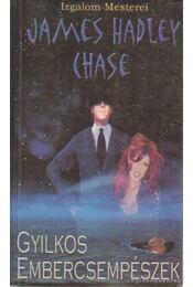 Gyilkos embercsempészek - James Hadley Chase - Régikönyvek