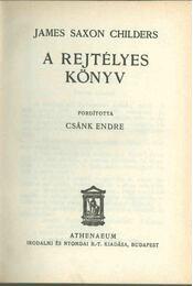 A rejtélyes könyv - James Saxon Childers - Régikönyvek