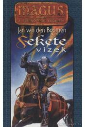 Fekete vizek - Jan van den Boomen - Régikönyvek