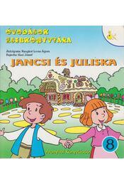 Jancsi és Juliska - Grimm testvérek, Rangáné Lovas Ágnes - Régikönyvek