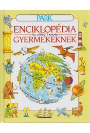 Enciklopédia gyermekeknek - Jane Elliott, Colin King - Régikönyvek