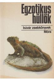 Egzotikus hüllők - Janisch Miklós - Régikönyvek
