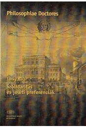 Szolidaritás a jóléti preferenciák - Janky Béla - Régikönyvek