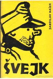 Svejk - Jaroslav Hasek - Régikönyvek