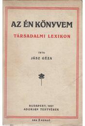 Az én könyvem - Jász Géza - Régikönyvek