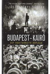 Budapest-Kairó - Jászberényi Sándor - Régikönyvek