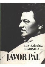 Egy színész elmondja... - Jávor Pál - Régikönyvek