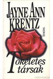 Tökéletes társak - Jayne Ann Krentz - Régikönyvek