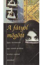 A fátyol mögött - Jean Sasson - Régikönyvek
