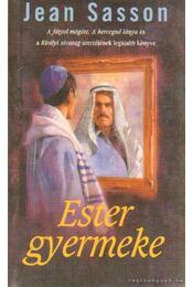Ester gyermeke - Jean Sasson - Régikönyvek
