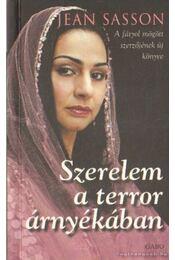 Szerelem a terror árnyékában - Jean Sasson - Régikönyvek