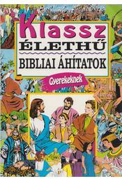 Klassz, élethű bibliai áhítatok gyerekeknek - Jeannie Harmon - Régikönyvek