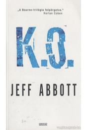 K.O. - Jeff Abbott - Régikönyvek