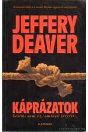 Káprázatok - Jeffery Deaver - Régikönyvek