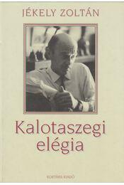 Kalotaszegi elégia - Jékely Zoltán - Régikönyvek