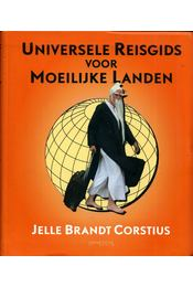 Universele Reisgids voor Moeilijke Landen - Jelle Brandt Corstius - Régikönyvek