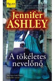 A tökéletes nevelőnő - Jennifer Ashley - Régikönyvek