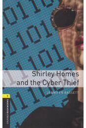 Shirley Homes And The Cyber Thief - Oxford Bookworms Library 1 - MP3 Pack - Jennifer Bassett - Régikönyvek