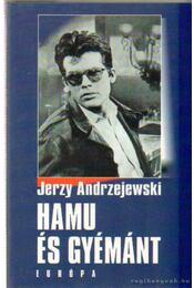 Hamu és gyémánt - Jerzy Andrzejewski - Régikönyvek