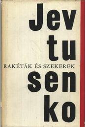 Rakéták és szekerek - Jevtusenko, Jevgenyij - Régikönyvek