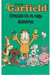 Útmutató kis és nagy állatokhoz - Jim Davis - Régikönyvek