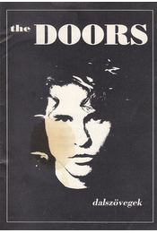 The Doors (dalszövegek) - Jim Morrison, Robby Krieger, Ray Manzarek, John Densmore - Régikönyvek