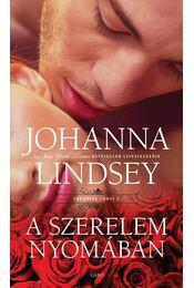 A szerelem nyomában - Johanna Lindsey - Régikönyvek