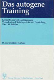 Das autogene Training - Johannes Heinrich Schultz - Régikönyvek
