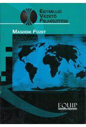 Egymillió vezető felkészítése - Második füzet - John C. Maxwell  - Régikönyvek