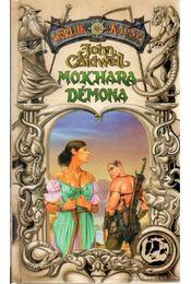 Mokhara démona - John Caldwell - Régikönyvek