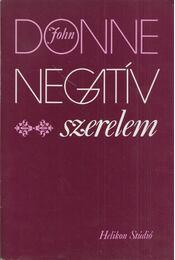 Negatív szerelem - John Donne - Régikönyvek
