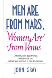 Men Are From Mars, Women Are from Venus - John Gray - Régikönyvek