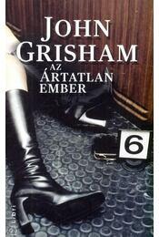 Az ártatlan ember - John Grisham - Régikönyvek