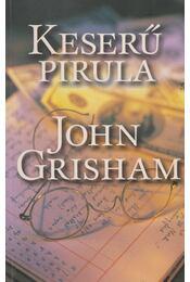 Keserű pirula - John Grisham - Régikönyvek