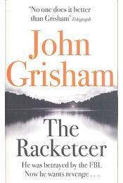 The Racketeer - John Grisham - Régikönyvek