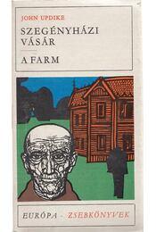Szegényházi vásár / A farm - John Updike - Régikönyvek