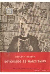 Egyéniség és marxizmus - Johnson, Hewlett - Régikönyvek