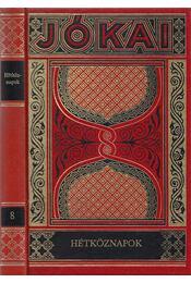 Hétköznapok - Jókai Mór - Régikönyvek