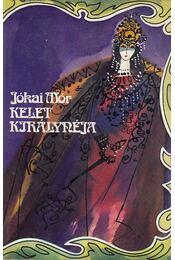 Kelet Királynéja - Jókai Mór - Régikönyvek
