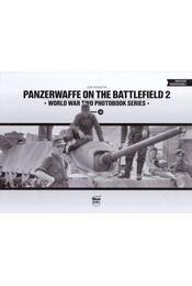 Panzerwaffe on the Battlefield 2. - Jon Feenstra - Régikönyvek