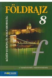 Földrajz 8. - Jónás Ilona, Dr. Kovács Lászlóné, Vizvári Albertné - Régikönyvek