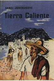 Terra Caliente - Jonckheere, Karel - Régikönyvek
