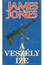 A veszély íze - Jones, James - Régikönyvek