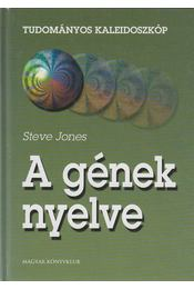 A gének nyelve - Jones, Steve - Régikönyvek