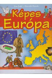 Képes Európa - Jósa Judit, Horváth Henrik - Régikönyvek