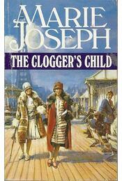 The Clogger's Child - JOSEPH, MARIE - Régikönyvek