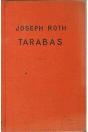 Tarabas - Joseph Roth - Régikönyvek