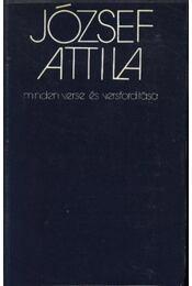 József Attila minden verse és versfordítása - József Attila - Régikönyvek