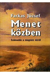 Menet közben - József Farkas - Régikönyvek